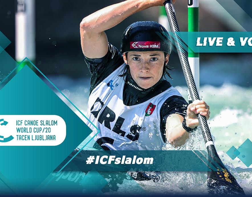2020 ICF Canoe Kayak Slalom World Cup Tacen Ljubljana Slovenia Live Coverage