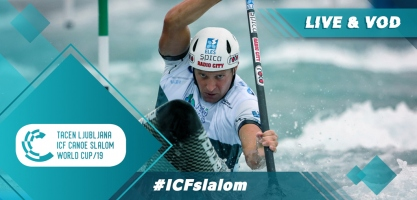 2019 ICF Canoe Slalom World Cup 3 Ljubljana Solvenia