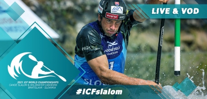 2021 ICF Canoe Kayak Slalom World Championships Bratislava Slovakia Live TV Coverage Video Streaming
