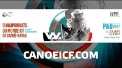 #ICFslalom 2017 Canoe World Championships Pau France - Fri Slalom FINALS