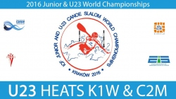 REPLAY K1W, C2M U23 Heats - 2016 Junior & U23 World Champ
